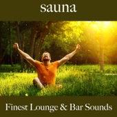 Sauna: Finest Lounge & Bar Sounds de ALLTID