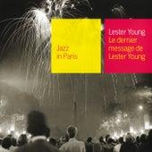 Le Dernier Message De Lester Young de Lester Young