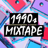 1990s Mix-Tape by Various Artists
