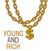Young And Rich by Various Artists