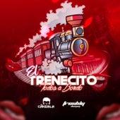 El Trenecito (Todos a Bordo) by DJ Freshly El Candela
