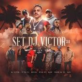Set Dj Victor 3.0 (feat. MC Ryan SP, Mc Kadu, MC Menor da VG & Mc Davi) by DJ Victor