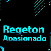 Regeton Apasionado de Various Artists