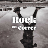 Rock pra Correr de Various Artists