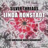 Silver Threads (Live) de Linda Ronstadt