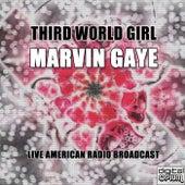 Third World Girl (Live) de Marvin Gaye