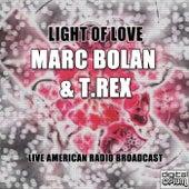 Light Of Love (Live) fra T. Rex