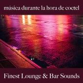 Música Durante la Hora de Coctel: Finest Lounge & Bar Sounds by ALLTID
