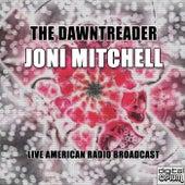 The Dawntreader (Live) de Joni Mitchell