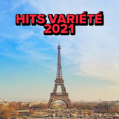 Hits Variété 2021 de Various Artists