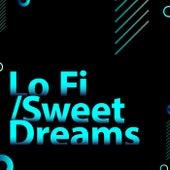 LoFi/Sweet Dreams de Various Artists