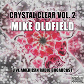 Crystal Clear Vol. 2 (Live) de Mike Oldfield