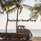 Playlist for Beach Party by Various Artists