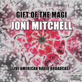 Gift Of The Magi (Live) de Joni Mitchell