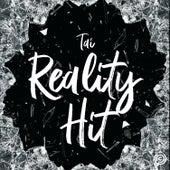 Reality Hit von Tai