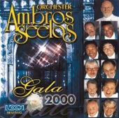 Gala 2000 von Orchester Ambros Seelos