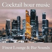 Cocktail Hour Music: Finest Lounge & Bar Sounds by ALLTID