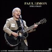 Still Crazy (Live) by Paul Simon