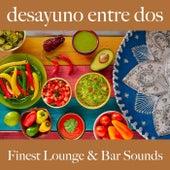 Desayuno Entre Dos: Finest Lounge & Bar Sounds by ALLTID