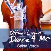 Dance 4 Me (Salsa Verde) by Ottmar Liebert