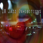 18 Jazz Inhibitions by Peaceful Piano