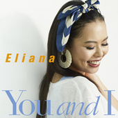 You and I von Eliana