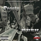 Rush by Frosty