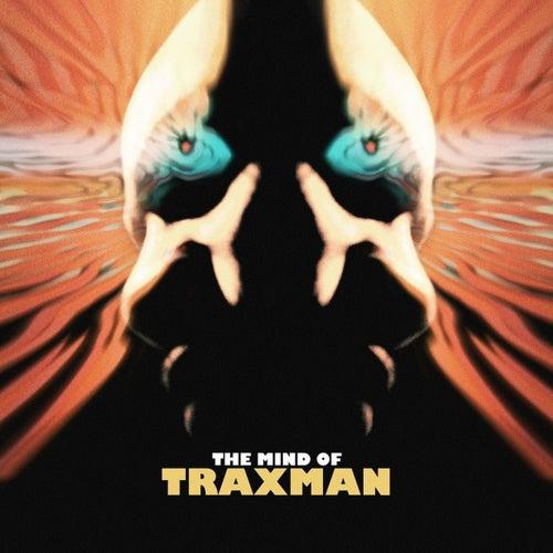 Da Mind Of Traxman by Traxman