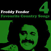 Country Favourites Vol. 4 by Freddy Fender