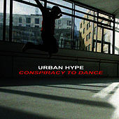 Conspiracy to Dance by Urban Hype