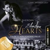Verlockende Falle - Shadow Hearts, Folge 2 (Ungekürzt) von J. T. Sheridan