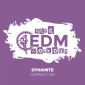 Dynamite de Hard EDM Workout
