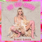 One Step Closer by Debbie Gibson