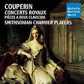 Couperin: Concerts Royaux by Smithsonian Chamber Players