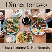 Dinner For Two: Finest Lounge & Bar Sounds by ALLTID