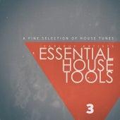 Essential House Tools, Vol. 3 di Various Artists