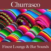 Churrasco: Finest Lounge & Bar Sounds by ALLTID