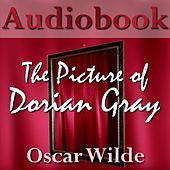The Picture of Dorian Gray - Audiobook by Oscar Wilde