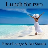Lunch For Two: Finest Lounge & Bar Sounds by ALLTID