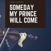 Someday My Prince Will Come de Lionel Hampton
