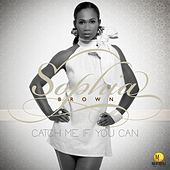 Catch Me If You Can by Sophia Brown