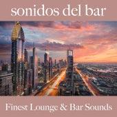 Sonidos del Bar: Finest Lounge & Bar Sounds by ALLTID