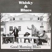 Whiskey & Blues (Remastered 2021) fra Good Morning Blues