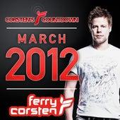 Ferry Corsten presents Corsten's Countdown March 2012 von Various Artists