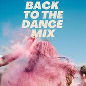 Back to the Dance Mix de Various Artists