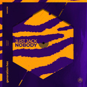 Nobody by Just Jack