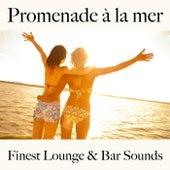 Promenade à la mer: finest lounge & bar sounds by ALLTID