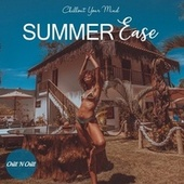 Summer Ease: Chillout Your Mind by Chill N Chill