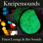 Kneipensounds: Finest Lounge & Bar Sounds by ALLTID