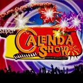 Duro y Pa' Delante von Super Calenda Show
